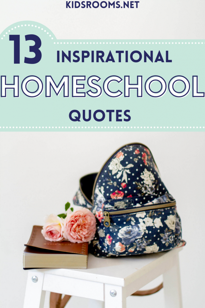 13 inspirational homeschool quotes