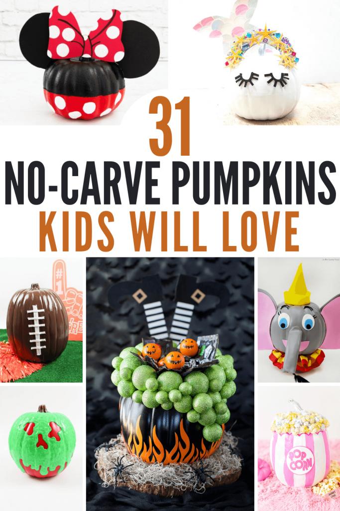 31 No carve pumpkins kids will love graphic